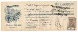 Traite - L'ISLE SUR SORGUES (Vaucluse) - Minoterie Aux Cylindres Perfectionnés - ANICET - Juillet 1910 - Lettres De Change