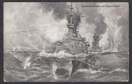 TURKEY / UKRAINA, RUSSIA - Flotte Bei Sevastopol, K.u K. Feldpost, Year 1915 - The War Propaganda, Die Kriegspropaganda - Weltkrieg 1914-18