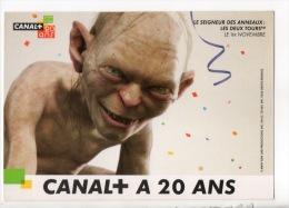 LE SEIGNEUR DES ANNEAUX . GOLLUM . CANAL + À 20 ANS 1984/2004 - Réf. N°8912 - - Autres