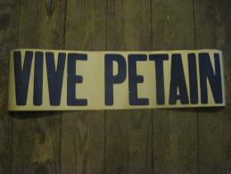 """Affiche de propagande (d'�poque) """"VIVE PETAIN"""""""