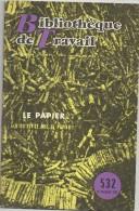 BT 532 LE PAPIER  Qu Est Ce Que Le Papier - Scienza