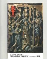 BT 613 UN PELERINAGE AU MOYEN AGE /  SAINT JACQUES DE COMPOSTELLE - Religion