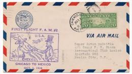 Enveloppe Premier Vol / First Flight F.A.M.#2 CHICAGO TO MEXICO - 1er Octobre 1928 - 1c. 1918-1940 Cartas