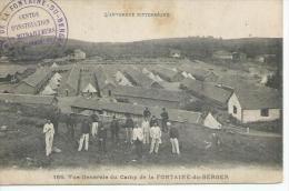 166 - VUE GENERALE DU CAMP DE LA FONTAINE-DU-BERGER ( Animées + Tampon Militaire: CENTRE D'INSTRUCTION DE MITRAILLEURS ) - Frankrijk