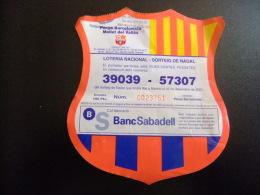 BILLETE DE LOTERÍA NACIONAL - SORTEO DE NAVIDAD -PEÑA BARCELONISTA  MOLLET DEL VALLES - Billetes De Lotería