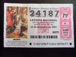 BILLETE DE LOTERÍA NACIONAL - SORTEO NAVIDAD 22/12/2001 - Nº 24187 - Billetes De Lotería