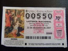 BILLETE DE LOTERÍA NACIONAL - SORTEO NAVIDAD 22/12/2001 - Nº 00550 - Billetes De Lotería