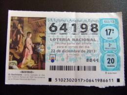 BILLETE DE LOTERÍA NACIONAL - SORTEO NAVIDAD 22/12/2013 - Nº 64198 - 20 € - Billetes De Lotería