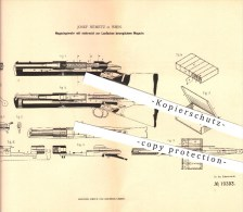 Original Patent - Josef Nemetz In Wien , 1882 , Magazingewehr , Gewehre , Waffen , Geschosse !!! - 1914-18
