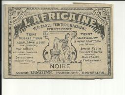"""BRUXELLES   L AFRICAINE Fabricant André LEMOINE   Véritable Teinture Ménagere Perfectionnée  """" NOIRE"""" - Publicités"""