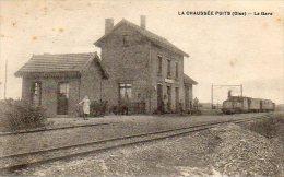 """60  LA CHAUSSEE  PUITS ( Oise )   La Gare .         """"état """" - France"""