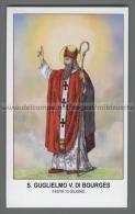Xsa-12356 S. San GUGLIELMO VESCOVO DI BOURGES GUILLAUME NEVERS SOISSONS PONTIGNY FONTANE JEAN CHAALIS - Religion & Esotérisme