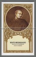 Xsa-12368 BEATO MEGINGAUDO VESCOVO DI WURZBURG MENGOLD MEGINGOZ FRITZLAR NEUSTADT RORLACH - Religione & Esoterismo
