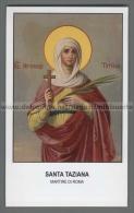 Xsa-12484 S. Santa TAZIANA MARTIRE DI ROMA Santino Holy Card - Religión & Esoterismo