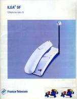 Mode D'emploi Du Téléphone Ilea SF (livré Avec Ses Auto-collants Footix 98) - Téléphonie