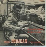 """45 Tours SP - ANDRE DEDJEAN - BLUE 721 -  """" TOI MA PETITE FLEURETTE """" + 1 ( Dédicacée ) - Vinyles"""