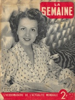 La Semaine - L'Hebdomadaire De L'Actualité Mondiale - N°35, 1941 - Renée Saint-Cyr - Books, Magazines, Comics