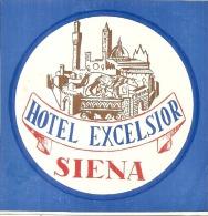 Etiquette D'hotel  10 Cm Hotel Excelsior SIENA - Etiquettes D'hotels