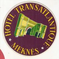 Etiquette D'hotel  11cm Hotel Transatlantique Meknes Paier Collé Dos - Etiquettes D'hotels
