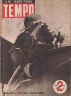 Tempo 147 1942 - Guera,Ricognitori All'opera,Africa,Zagabria,Croazia -Malipiero -Pubblicità - Ante 1900
