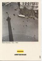 Robert Doisneau - Paris - 1950 (Arrêt Sur Image - RATP)  Illustrateurs Photographes - Doisneau