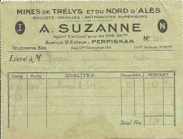 MINES De TRELYS Et Du NORD D'ALES - Bon De Livraison D'anthracite - Maison A. SUZANNE à PERPIGNAN (66) - Documenti Storici