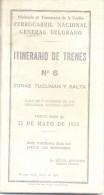 ITINERARIO DE TRENES - FERROCARRIL NACIONAL GENERAL BELGRANO AÑO 1951 SEGUNDA PRESIDENCIA DEL GENERAL PERON - Geography & Travel