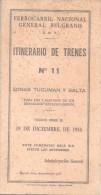 ITINERARIO DE TRENES - FERROCARRIL NACIONAL GENERAL BELGRANO AÑO 1955 SEGUNDA PRESIDENCIA DEL GENERAL PERON - Geography & Travel