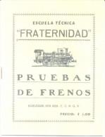 ESCUELA TECNICA FRATERNIDAD - PRUEBA DE FRENOS PEQUEÑO LIBRO 16 PAGINAS BOULOGNE SUR MER FERROCARRIL BELGRANO - Geography & Travel