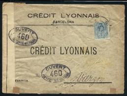 ESPAGNE- Perforé ( C L) Sur Enveloppe Du Credit Lyonnais De Barcelone Pour Vierzon En 1916 + Controle Militair LOT P4174 - Lettres & Documents