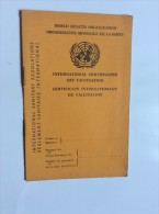 WHO   WORLD  HEALTH  ORGANIZATION  CERTIIFICATES   INTERNATIONAL OFF VACATION 1972 - Historical Documents