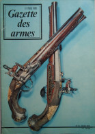 Gazette Des Armes N°14 - Mars1974 - Armi