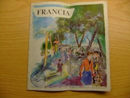 INFORMACION TURISTICA - FRANCIA Y SUS REGIONES - FERROCARRILS FRANCESES Año 1954 - Folletos Turísticos
