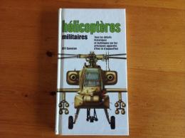 Helicopteres Militaires De 1945 à 1994 - Bill Gunston - Histoire