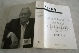 GIAMPAOLO PANSA I TRE INVERNI DELLA PAURA RIZZOLI 2008 1^ EDIZIONE - Livres, BD, Revues