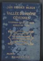 Guides BLEUS ,Vallée Du Rhone,Cévennes - Tourism