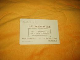 CARTE PUBLICITAIRE LE MERMOZ PROPRIETAIRE L. CATHERINE LAMBERT BAR RESTAURANT. / VILLERS SUR MER. AU DOS PLAN - Advertising