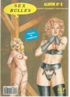 """SEX BULLES Album  N° 4  """" LADY TRAVEL """" CHRIS +  """" HISTOIRE D´E """" 2ème épisode- W.G. COLBER -  19..  - - Erotismo (Adulti)"""