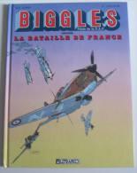 BIGGLES 8 :  Bataille De France - C.W Johns Asso Rideau Uderzo Chauvin Loutte - Etat Neuf -  1995 Lefrancq - Biggles