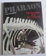 "PHARAON "" PROMENADE DES SOLITUDES  N° 4 - HULET / DUCHATEAU - E.O. 1984 HACHETTE - Pharaon"