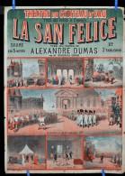 Affiche LA SAN FELICE d' Alexandre DUMAS Th��tre du Ch�teau d' Eau vers 1890