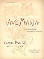 Partition Ave Maria, Duo Pour Deux Soprani, De Gabriel Fauré Avec Couverture Art Nouveau - Scores & Partitions
