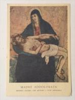 Madre Addolorata Vedi Retro Non Viaggiata F.g. In Buono Stato - Vergine Maria E Madonne