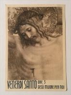 Venerdì Santo Retro Preghiera Anno 1939 Non Viaggiata F.g. Buono Stato - Gesù