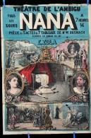 Affiche NANA d' apr�s Emile ZOLA Th��tre de l' Ambigu Paris 1880