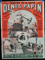 Affiche Th��tre de la Gait� DENIS PAPIN vers 1880