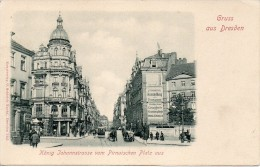 Germania Gruss Aus Dresden Konig Johannstrasse Vom Pirnaischen Platz Aus(piccolo-b.n.-n.v.) - Allemagne