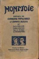 « Montjoie - Recueil De Chansons Populaires Et De Chants Scouts » (collaboration) - Ed. Procure De Musique, ----> - Scouting
