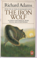Richard ADAMS The Iron Wolf And Other Stories (en Anglais) - Novels