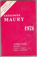 Maury 1978 - 310 Pages - Philatélie Et Histoire Postale